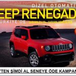 """Jeep'ten Renegade için """"Şimdi al, yarısını seneye öde"""" Kampanya Fırsatı !"""